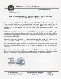 """IPOB cancel sit at home - Gives reasons The Indigenous People of Biafra, IPOB has denied issuing a sit-at-home directive in the Southeastern part of the country ahead of President Muhammadu Buhari's visit to Imo State on Thursday. There have been reports that the secessionist group, during a broadcast on radio Biafra, ordered residents of the region particularly, Imo State to observe a sit-at-home during the president's visit in solidarity with its leader, Mazi Nnamdi Kanu who is currently in the custody of the Department of State Services, DSS. But in a statement issued on Wednesday, the Head of Directorate of State, Chika Edoziem, IPOB dismissed the report describing it as a """"propaganda being peddled by the enemies of Biafra"""". However, the statement directed IPOB's security formation, the Eastern Security Network, ESN across the region to ensure that the lives of residents are protected from any external force. Chika Edoziem explained that the sit-at-home would only be observed in the region when ordered directly by Nnamdi Kanu, stressing that the group would not risk the lives and livelihoods of its people. The statement reads, """"We have been inundated with calls and messages from Umu Biafra and other well-wishers over a viral message purporting our directive for a -at-home order across Biafra land in reaction to the planned visit of President Muhammadu Buhari to our Biafran land. """"The Directorate of State hereby dissociate itself from the propaganda been peddled by the enemies of Biafra. At no point did the directorate issue such circular to Umu Biafra. And we would not encourage anyone who wishes to put the lives of Ndi Biafra on the line by constituting authority upon themselves. """"The only sit-at-home order in Biafra land remains that which will happen any day our leader Mazi Nnamdi Kanu has ordered and approved by the Directorate of State"""". """"Let no one be moved by the action of the saboteurs and enemies of Biafra people. We must safeguard our lives and as such"""